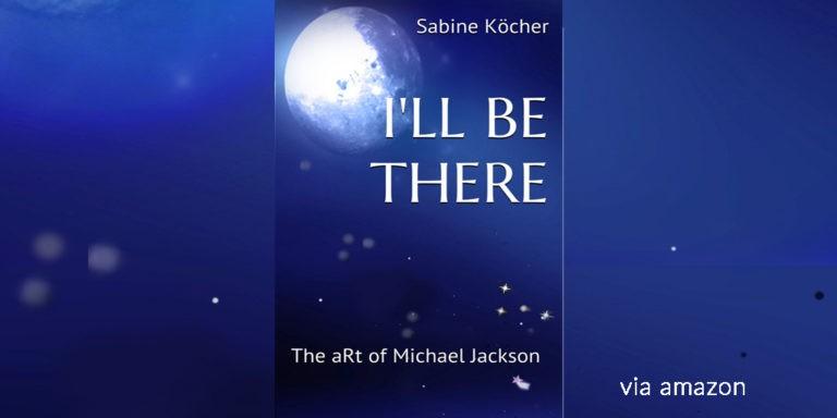 "e-book cover ""I'll Be There - The art of Michael Jackson"" via amazon moon, stars, night"