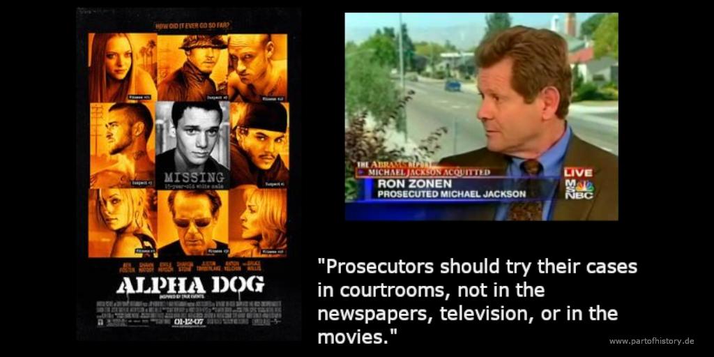 Ronen Zonen Staatsanwalt Michael Jackson Alpha Dog Bruce Willies Justin Timberlake